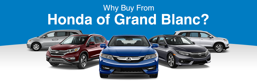 Why From Honda Of Grand Blanc Mi Dealer