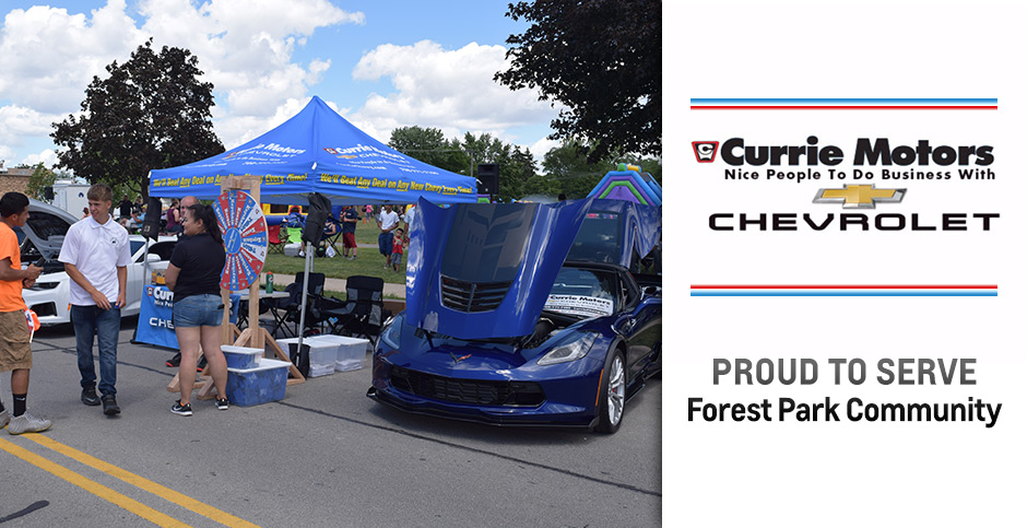 Currie Motors Chevrolet Proud to Serve Forest Park Community